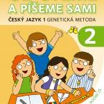 Český jazyk 2 — výuka čtení a psaní genetickou metodou # Czech Language 2 - Learning to Read and Write with the Genetic Method